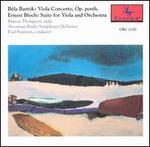 Béla Bartók: Viola Concerto, Op. posth.; Ernest Bloch: Suite for Viola and Orchestra