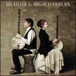 B�la Fleck & Abigail Washburn