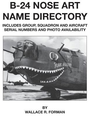 B-24 Nose Art Name Directory - Forman, Wallace