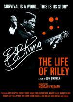B.B. King: The Life of Riley - Jon Brewer