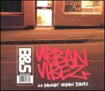 B&S: Urban Vibes