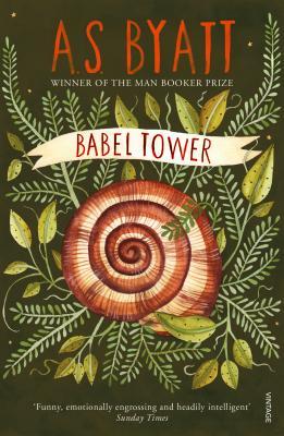Babel Tower - Byatt, A S
