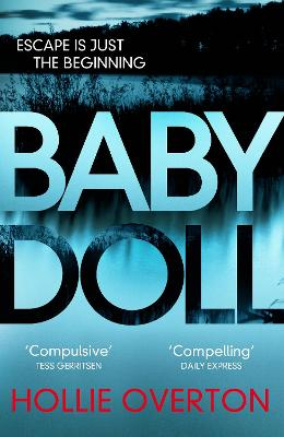 Baby Doll: The twisted Richard and Judy Book Club thriller - Overton, Hollie