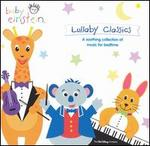 Baby Einstein: Lullaby Classics - Various Artists