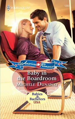 Baby in the Boardroom - Dunaway, Michele