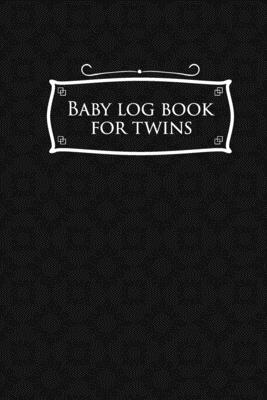 Baby Log Book for Twins: Baby Care Log, Baby Health Log, Baby Sleep Log, Daily Baby Tracker, Black Cover, 6 x 9 - Publishing, Rogue Plus