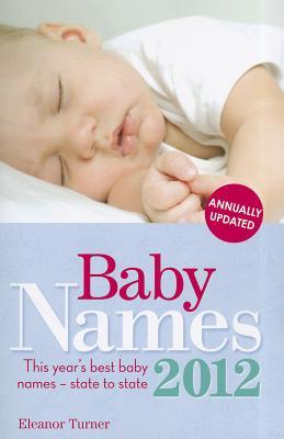 Baby Names 2012 - Turner, Eleanor