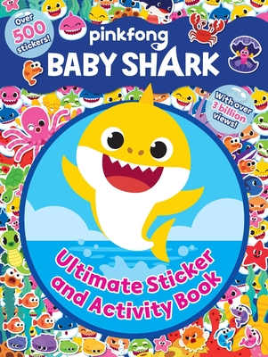 Baby Shark: Ultimate Sticker and Activity Book - Pinkfong
