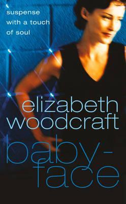Babyface - Woodcraft, Elizabeth