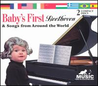 Baby's First: Beethoven & Song's from Around the World - Various Artists
