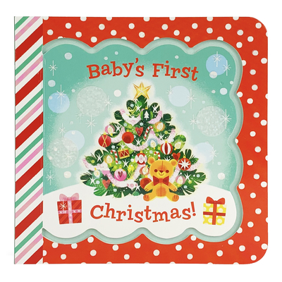 Baby's First Christmas - Cottage Door Press (Editor), and Birdsong, Minnie, and Stoyva, Mei (Illustrator)