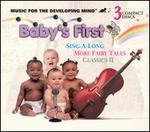 Baby's First: Sing-A-Long Fairy Tales and Classics