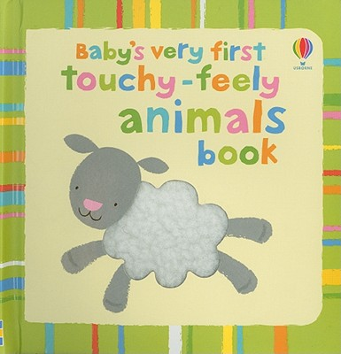 Baby's Very First Touchy-Feely Animals Book - Fearn, Katrina (Designer)