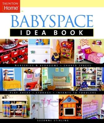 Babyspace Idea Book - Stirling, Suzonne