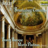 Bach: Brandenburg Concertos Nos. 4, 5 & 6 - Boston Baroque; Martin Pearlman (conductor)