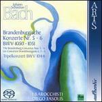 Bach: Brandenburgische Konzerte Nr. 5 & 6, BWV 1050 & 1051; Tripelkonzert, BWV 1044