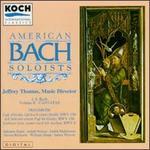 Bach: Cantatas, Vol. 2 - American Bach Soloists; James F. Weaver (bass); Judith Malafronte (alto); Judith Nelson (soprano); Julianne Baird (soprano);...