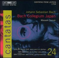 Bach: Cantatas, Vol. 24 - BWV 8, 33, 113 - Bach Collegium Japan Orchestra; Gerd Türk (tenor); Hidemi Suzuki (cello); Kiyotaka Dosaka (oboe); Masaaki Suzuki (cembalo);...