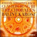 Bach: Clavier�bung III - The Chorales