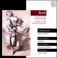 Bach: Coffee Cantata; Peasant Cantata - Brett Polegato (baritone); Nils Brown (tenor); Suzie LeBlanc (soprano); Tafelmusik Baroque Orchestra; Jeanne Lamon (conductor)