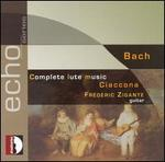 Bach: Complete Lute Music; Ciaccona