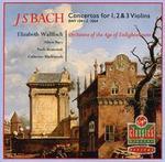 Bach: Concertos for 1, 2 & 3 Violins