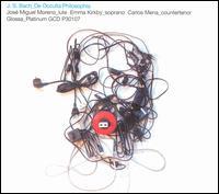 Bach: De Occulta Philosophia - Carlos Mena (counter tenor); Emma Kirkby (soprano); José Miguel Moreno (baroque lute)