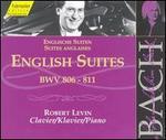 Bach: English Suites, BWV 806-811