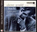 Bach: English Suites, Vol. 2