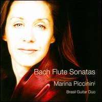 Bach: Flute Sonatas - Brasil Guitar Duo; Marina Piccinini (flute)