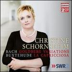 Bach: Goldberg Variations; Buxtehude: La Capricciosa
