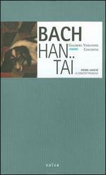 Bach: Goldberg Variations; Concertos