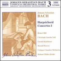 Bach: Harpsichord Concertos 1 - Christoph Anselm Noll (harpsichord); Gerald Hambitzer (harpsichord); Harald Hoeren (harpsichord); Robert Hill (harpsichord);...