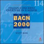 Bach: Italian Concerto; Overture in B minor