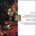 Bach: Jagdkantate BWV 208; Bauernkantate BWV 212
