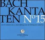 Bach: Kantaten No. 15