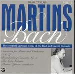 Bach: Keyboard Concertos Nos. 2 & 4; Brandenburg Concerto No. 5