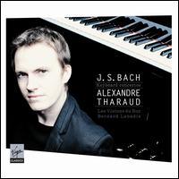Bach: Keyboard Concertos - Alexandre Tharaud (piano); Les Violons du Roy; Bernard Labadie (conductor)