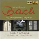Bach: La Fantasia della Ragione