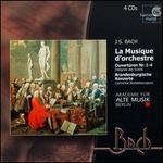 Bach: La Musique d' Orchestre - Antje Schurrock (flute); Christian Beuse (bassoon); Christian-Friedrich Dallmann (cor); Christine Busch (violin);...