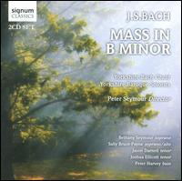 Bach: Mass in B minor - Bethany Seymour (soprano); Jason Darnell (tenor); Joshua Ellicott (tenor); Peter Harvey (bass); Sally Bruce-Payne (alto);...