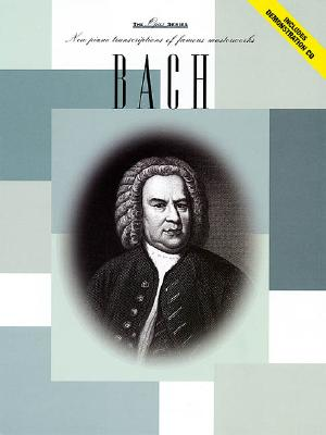 Bach: New Piano Transcriptions of Famous Masterworks - Bach, J S (Composer)