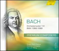 Bach: Orchestersuiten 1-4 - Oregon Bach Festival Chamber Orchestra; Helmuth Rilling (conductor)