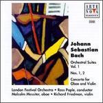 Bach: Orchestral Suites Nos.1 & 2; Concerto for Oboe and Violin - Edward Beckett (flute); Malcolm Messiter (oboe); Michael Freyhan (harpsichord); Richard Friedman (violin);...