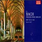 Bach: Pieces for Organ, BWV 565, 582, 541, 547