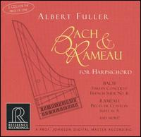 Bach, Rameau: Works for Harpsichord - Albert Fuller (harpsichord)