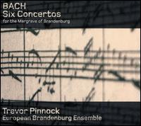 Bach: Six Concertos - European Brandenburg Ensemble; Trevor Pinnock (conductor)