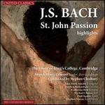 Bach: St. John Passion [Highlights]