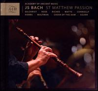 Bach: St. Matthew Passion - Ashley Riches (bass); Christopher Field (counter tenor); Christopher Maltman (bass); Elizabeth Drury (soprano);...