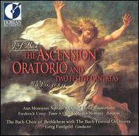 Bach: The Ascension Oratorio & 2 Festive Cantatas - Ann Monoyios (soprano); Charles Holdeman (bassoon); Charlotte Mattax Moersch (portative organ);...